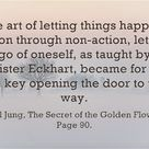The art of letting things happen, action through non-action, letting go of oneself, as taught by Mei