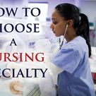 How to choose a nursing specialty