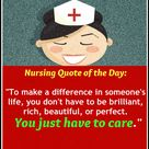 Nursing quote of the day - You just have to care