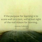 What is real reason for learning?