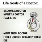 LIFE GOALS OF A DOCTOR.