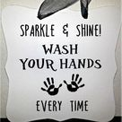 Sparkle & Shine - Wash Your Hands