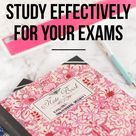 Tips to Study Effectively For Your Exams - Beauty Nerd By Night