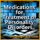 Overview of psychiatric medications for treating conditions - depression, anxiety, aggressive behavi