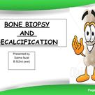 Bone Biopsy And Its Decalcification