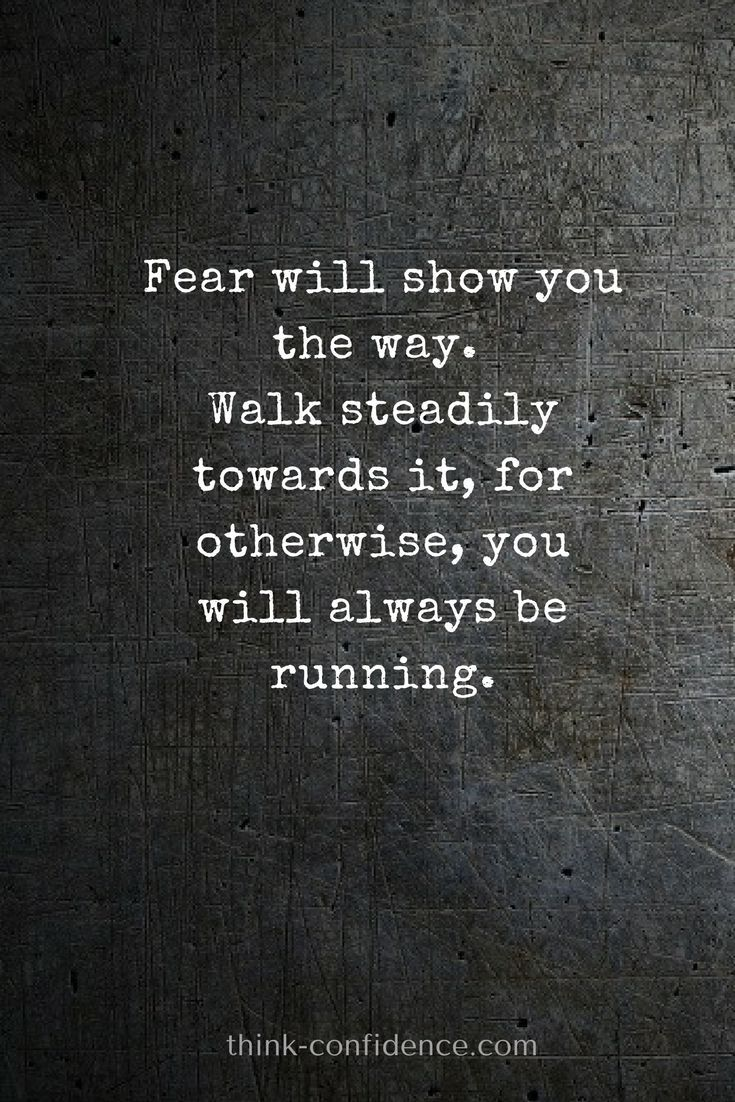 How to overcome fear.