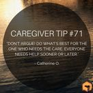 We will all need eventually need help, so do your best to be patient with the one you are caregiving