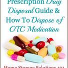Prescription Drug Disposal Guide & How To Dispose Of OTC Medication {on Home Storage Solutions 1