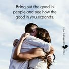 Bring out the good in people...