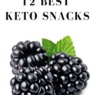 Enjoy these 12 delicious low-carb keto friendly snacks to stay in ketosis.