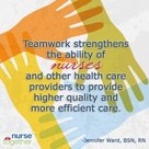 Nursing is all about the Teamwork! Because TEAMWORK makes the DREAM WORK!