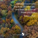 Let your heart take the lead