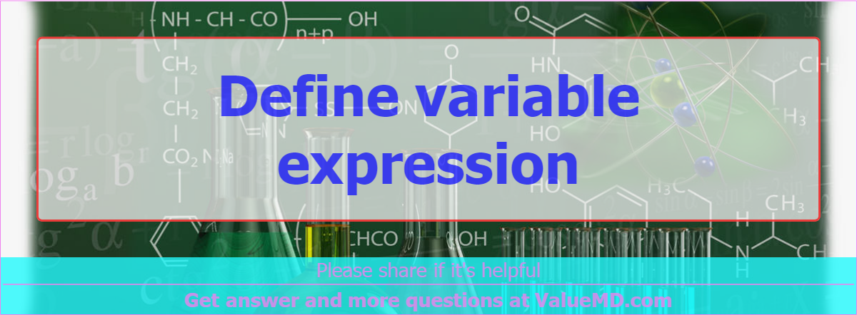 Define variable expression